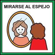 MIRARSE AL ESPEJO - Pictograma (color)