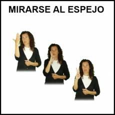 MIRARSE AL ESPEJO - Signo