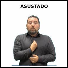 ASUSTADO - Signo