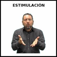 ESTIMULACIÓN - Signo