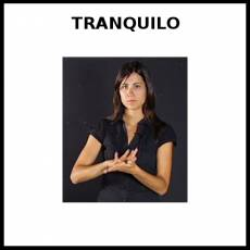 TRANQUILO - Signo