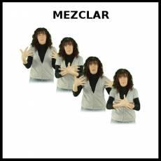 MEZCLAR - Signo