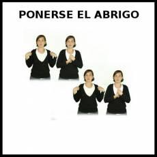 PONERSE EL ABRIGO - Signo