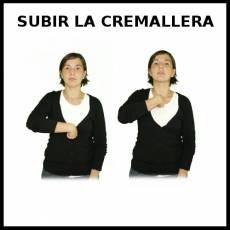 SUBIR LA CREMALLERA - Signo