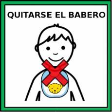 QUITARSE EL BABERO - Pictograma (color)