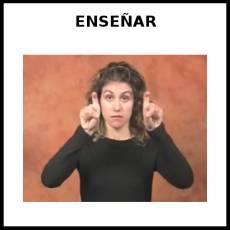 ENSEÑAR (EDUCAR) - Signo