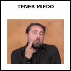 TENER MIEDO - Signo