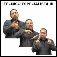 TÉCNICO ESPECIALISTA III (HOMBRE) - Signo