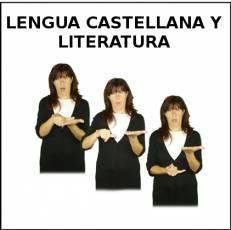 LENGUA CASTELLANA Y LITERATURA - Signo