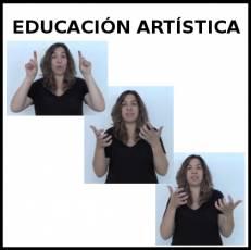 EDUCACIÓN ARTÍSTICA - Signo