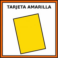 TARJETA AMARILLA - Pictograma (color)