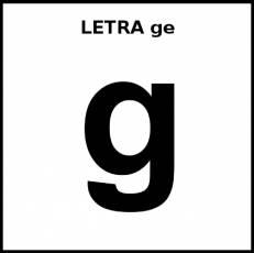 LETRA ge (MINÚSCULA) - Pictograma (blanco y negro)