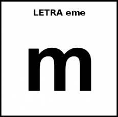 LETRA eme (MINÚSCULA) - Pictograma (blanco y negro)