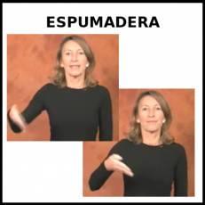 ESPUMADERA - Signo
